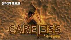 Careless - Official Trailer