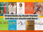 10 best books by Shashi Tharoor and why you should read them!