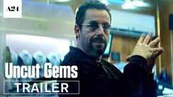 Uncut Gems - Official Trailer