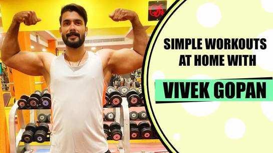 Here's how Vivek Gopan stays fit during lockdown