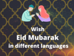 Happy Eid-ul-Fitr 2020: How to wish 'Eid Mubarak' in 9 different languages