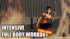 Intensive Full Body Workout (15 minutes burn)