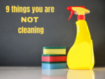 9 things you probably are not cleaning in your house