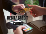 Debit/ credit cards