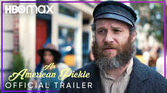 An American Pickle - Official Trailer