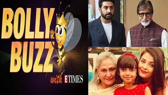 Bolly Buzz: Big B along with Abhishek, Aishwarya and Aaradhya have tested positive for coronavirus