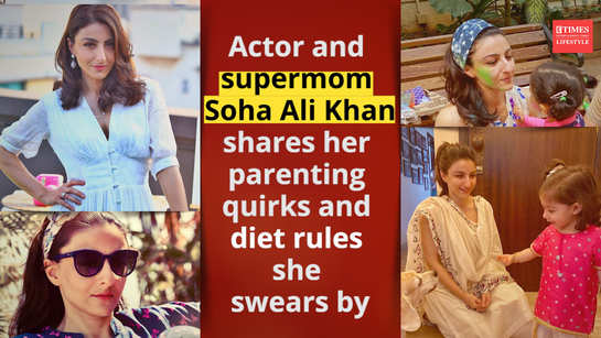Actor and supermom Soha Ali Khan shares her parenting quirks and diet rules she swears by