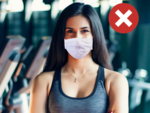 ​Avoid wearing face masks while working out