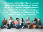 ​The Miracle of Friendship