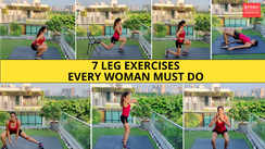 7 leg exercises every woman must do