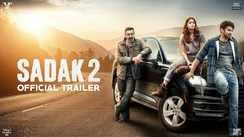 Sadak 2 - Official Trailer