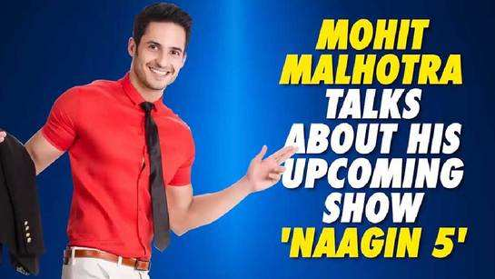 Mohit Malhotra talks about his upcoming TV show 'Naagin 5'