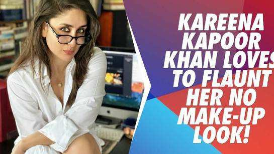Kareena Kapoor Khan loves to flaunt her no make-up look!