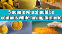 5 people who should be cautious while having turmeric