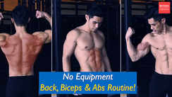 No equipment back, biceps and abs routine