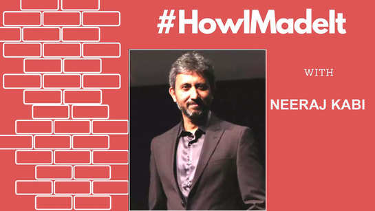 Neeraj Kabi exclusive: HOW I MADE IT