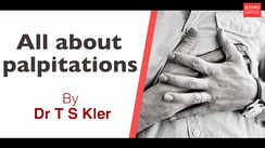 All about palpitations, By Dr T S Kler