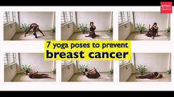 7 yoga poses to prevent breast cancer