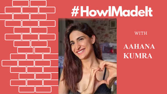 """#HowIMadeIt! """"If I am auditioning for everything, why is everyone else not?"""" Aahana Kumra demands a level playing field"""