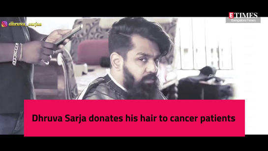 Dhruva Sarja chops his tresses, supports a noble cause