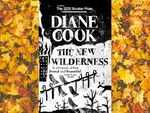 ​'The New Wilderness' by Diane Cook