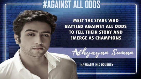 Adhyayan Suman: For a long point of time, I haven't got the right kind of work that I've wanted for so many years