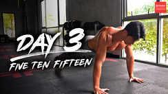 Day 3 - Five Ten Fifteen
