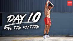 Day 10 - Five Ten Fifteen