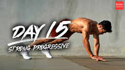 Day 15 - Strong Progressive!