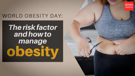World Obesity Day: The risk factors and how to manage obesity