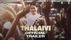 Thalaivi - Official Hindi Trailer