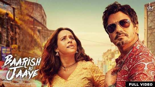 Check Out New Hindi Trending Song Music Video - 'Baarish Ki Jaaye' Sung By B Praak Starring Nawazuddin Siddiqui And Sunanda Sharma