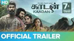 Kaadan - Official Trailer