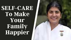 SELF-CARE To Make Your Family Happier