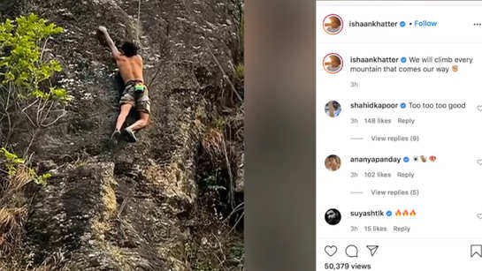 Ishaan Khatter rock climbing video impresses Shahid Kapoor and Ananya Panday