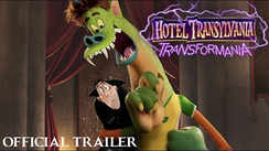 Hotel Transylvania: Transformania - Official Trailer