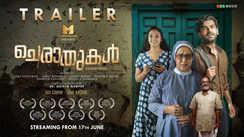 Cheraathukal - Official Trailer