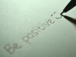 Maintain a positive mindset
