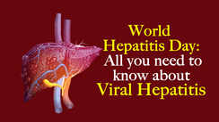 World Hepatitis Day: All you need to know about Viral Hepatitis