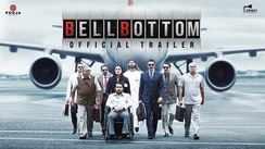 Bell Bottom - Official Trailer
