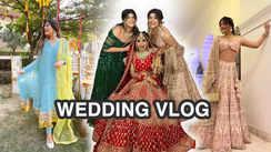 Cousin's Wedding Vlog