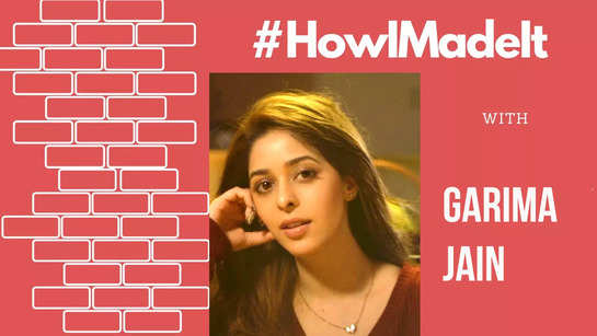 HowIMadeIt! 'I didn't want to go the dirty way, hence rejected many offers', says Garima Jain