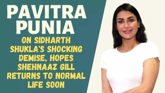 Pavitra Punia on Bigg Boss, Sidharth Shukla's demise and Shehnaaz Gill