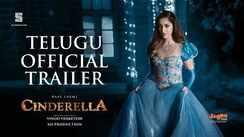 Cinderella - Official Telugu Trailer