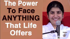 Power to face ANYTHING that life offers
