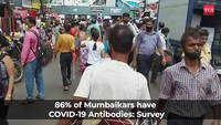 86% of people in Mumbai have Covid-19 antibodies: Mumbai Sero Survey