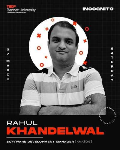 कभी हार न मानो और अवसर की तलाश में लगे रहोः राहुल खंडेलवाल