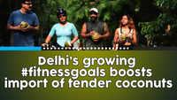 Delhi's growing fitness goals boosts import of tender coconuts