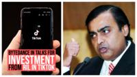 ByteDance in talks for investment from RIL in TikTok