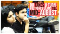 DU takes U-turn, postpones final year exams till mid-August